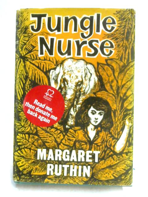 Jungle Nurse By Margaret Ruthin