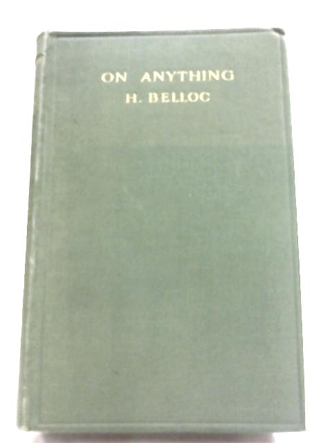 On Anything by H. Belloc