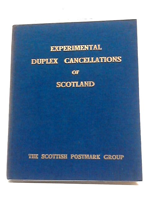 The Experimental Duplex Cancellations of Scotland by James Douglas
