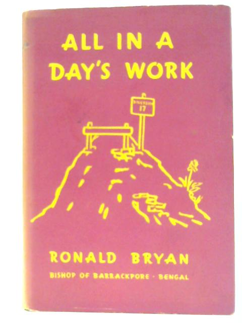 All in a Day's Work by R bryan