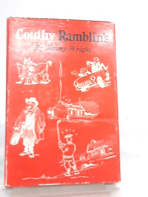 Couthy Ramblin's by Jimmy Wright