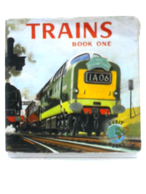 Trains Book One By Unknown