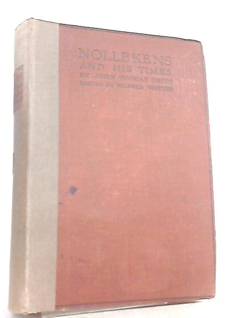 Nollekens and His Times Vol II By Nollekens, Wilfred Whitten