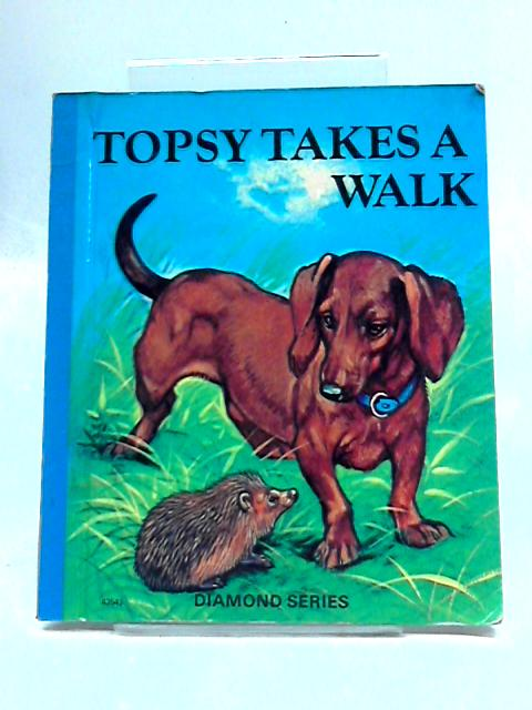 Topsy Takes a Walk by Unknown
