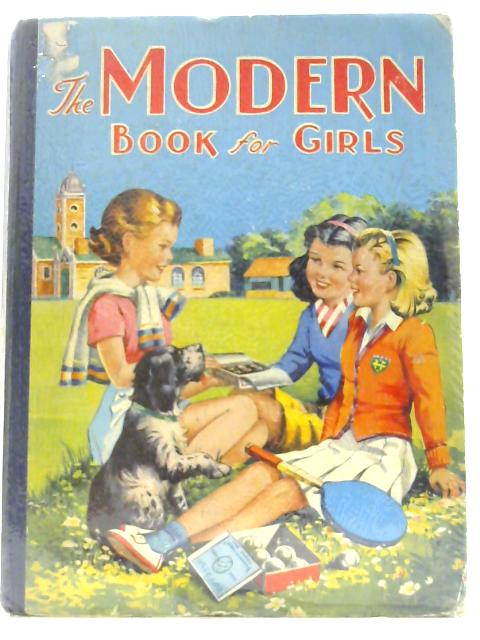 The Modern Book for Girls by Norling, Winifred
