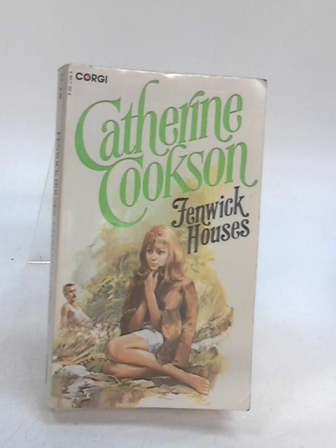 Fenwick House by Catherine Cookson