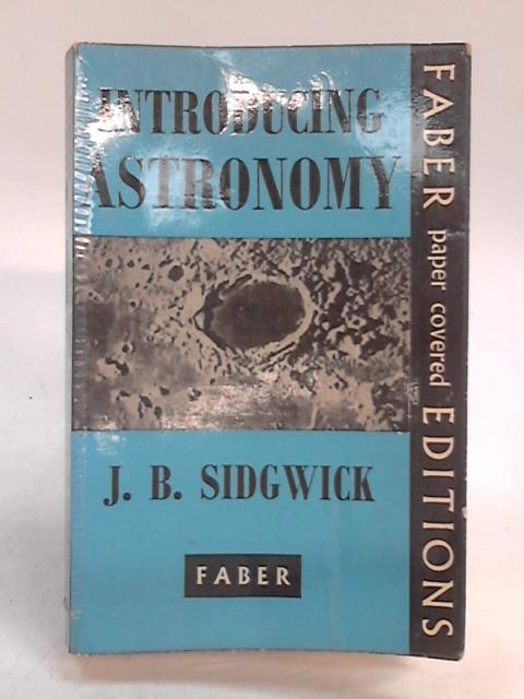 Introducing Astronomy by J. B Sidgwick