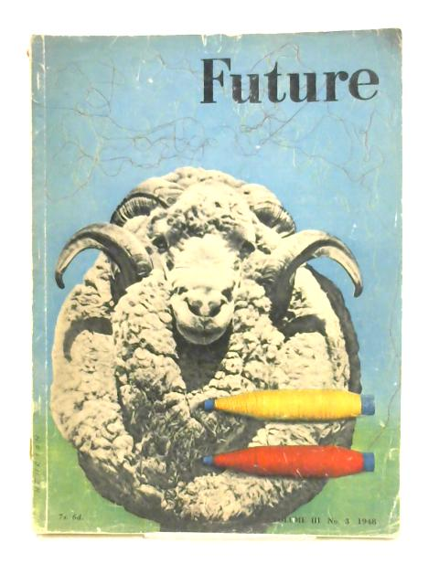 Future Magazine Vol III by R.S. Spicer