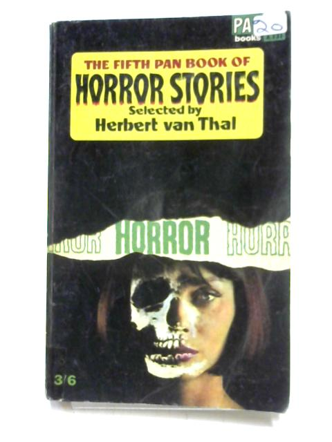 The Fifth Pan Book of Horror Stories by Selected by H. Van Thal