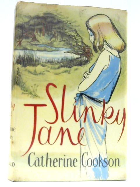 Slinky Jane by Cookson, Catherine
