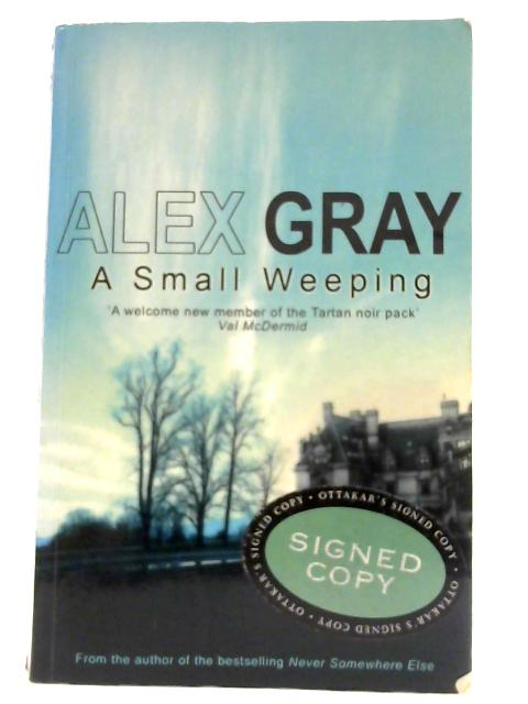 A Small Weeping by Gray, Alex