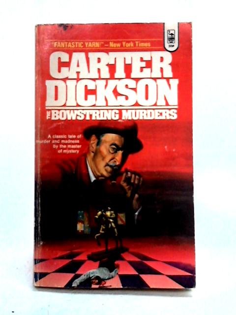 The Bowstring Murders by Carter Dickson