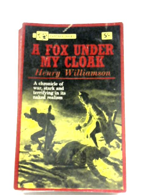 A Fox Under My Cloak by Henry Williamson
