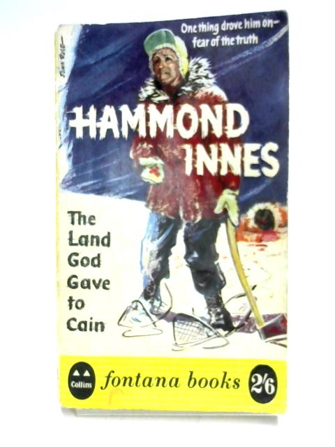 Land God Gave To Cain by Hammond Innes
