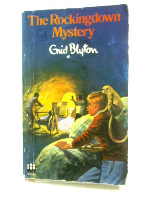 The Rockingdown Mystery by Enid Blyton