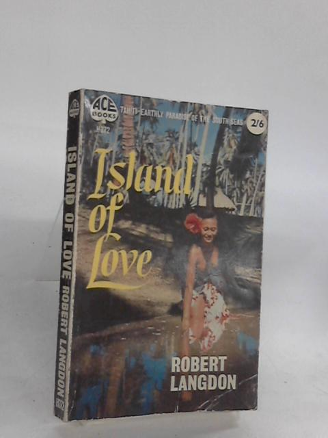 Island of Love by Robert Langdon