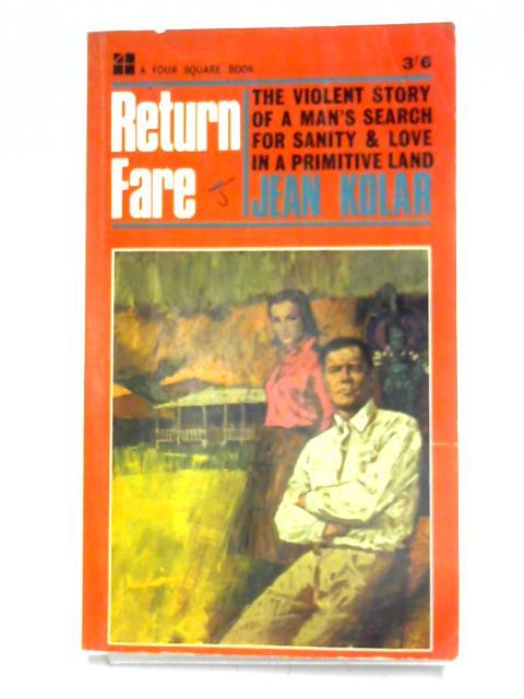 Return Fare By Jean Kolar