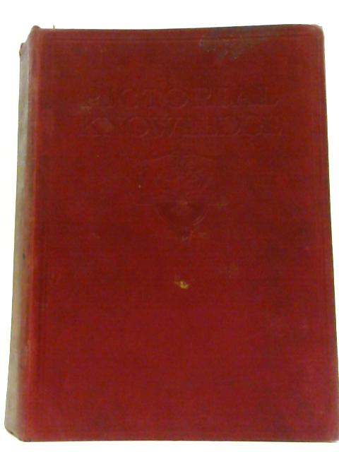 Newnes Pictorial Knowledge Volume V by H. A. Pollock