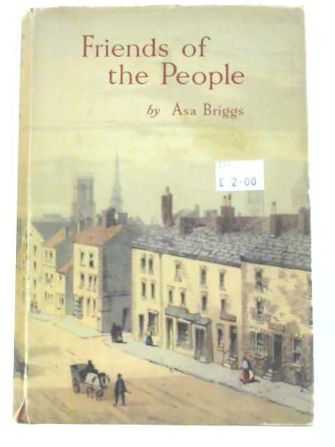 Friends of the People: The Centenary History of Lewis's. by Asa Briggs