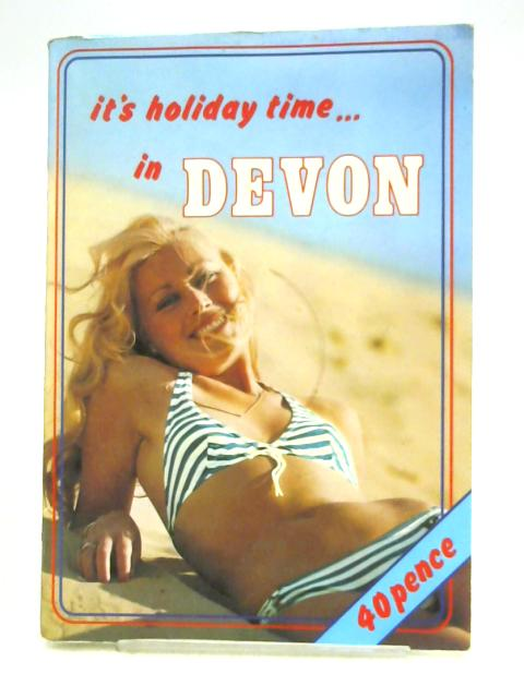 It's Holiday Time in Devon By Unknown