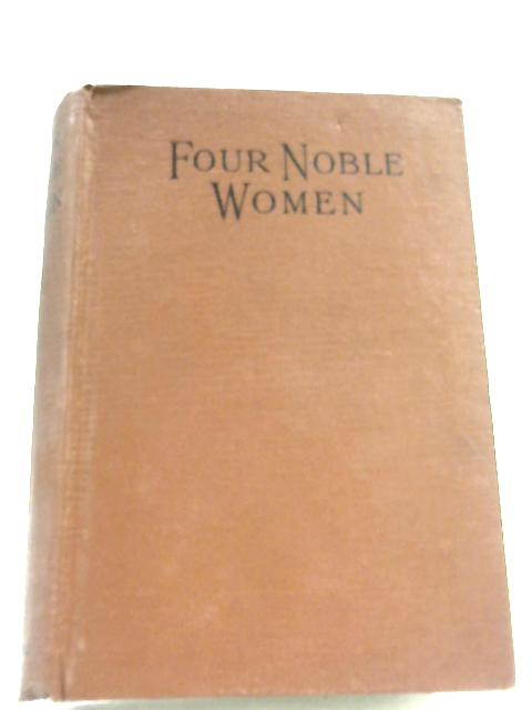 Four Noble Women by Jennie Chappell