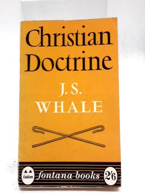 Christian Doctrine by Whale, J.S.