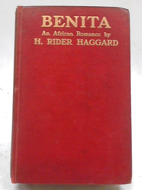 Benita - Complete Serial in Cassell's Magazine by H. Rider Haggard