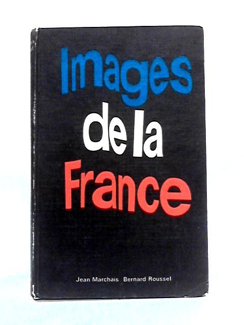 Images de la France by J. Marchais