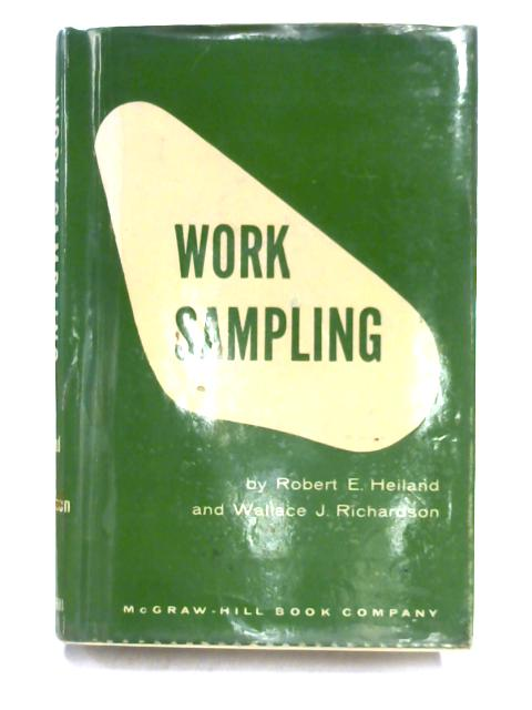 Work Sampling by R.E. Heiland