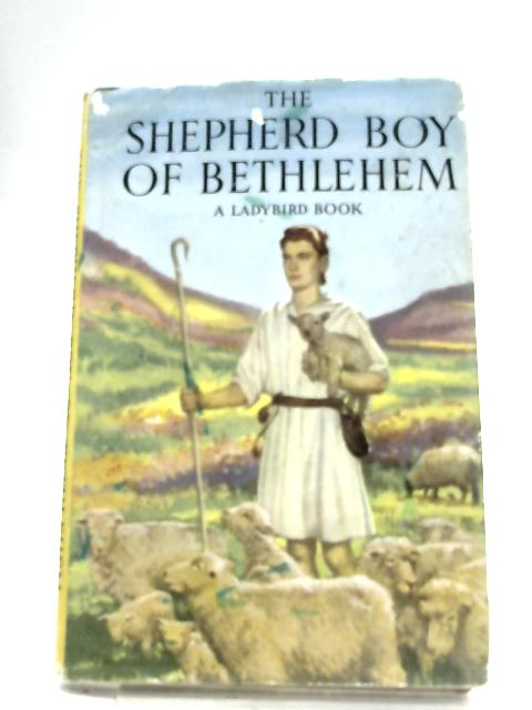 The Shepherd Boy Of Bethlehem by Lucy Diamond