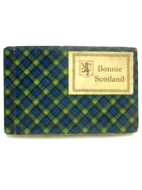 Bonnie Scotland: 36 Camera Studies In Sepia Tone by Unknown