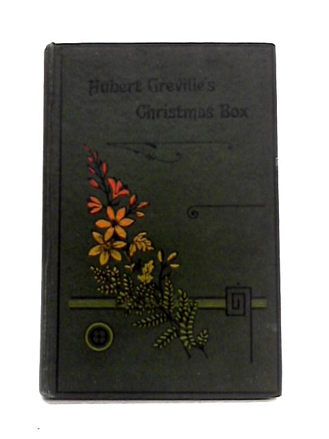 Hubert Greville's Christmas Box By C.M. Home