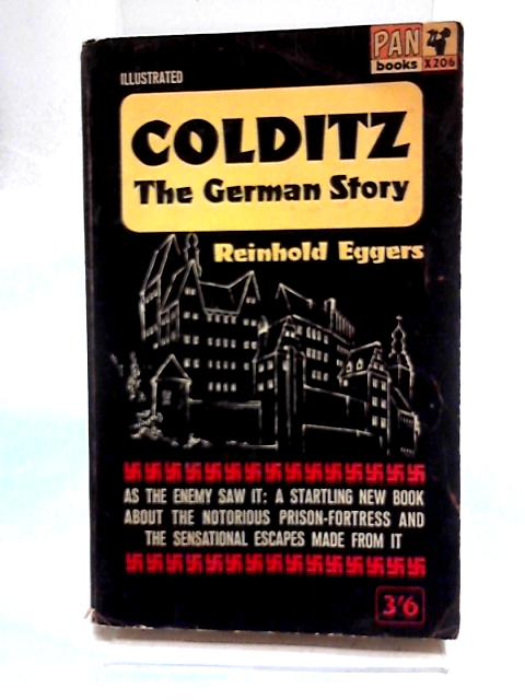 Colditz, The German Story by Eggers, Reinhold
