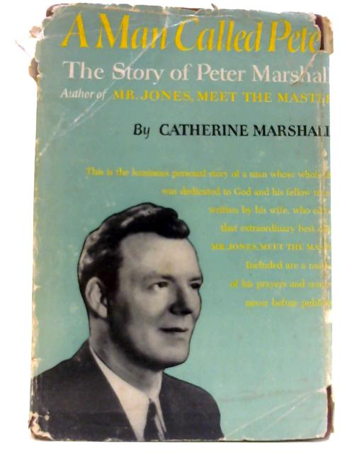 A Man Called Pete By Marshall, Catherine