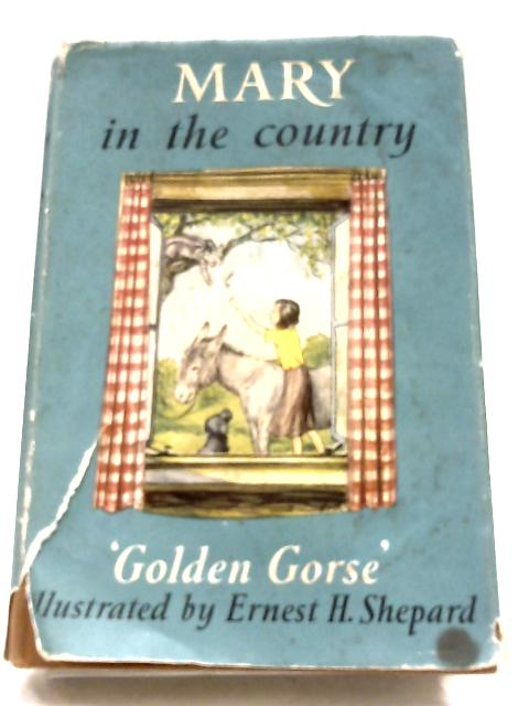 Mary In The Country By 'Golden Gorse'