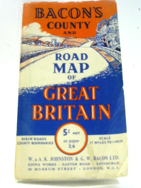Bacon County Road Map of Great Britain By Anon