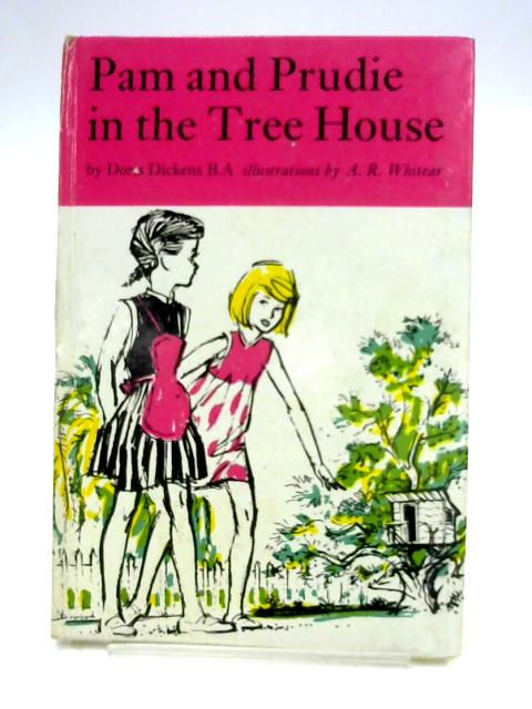 Pam and Prudie in the Tree House By Doris Dickens