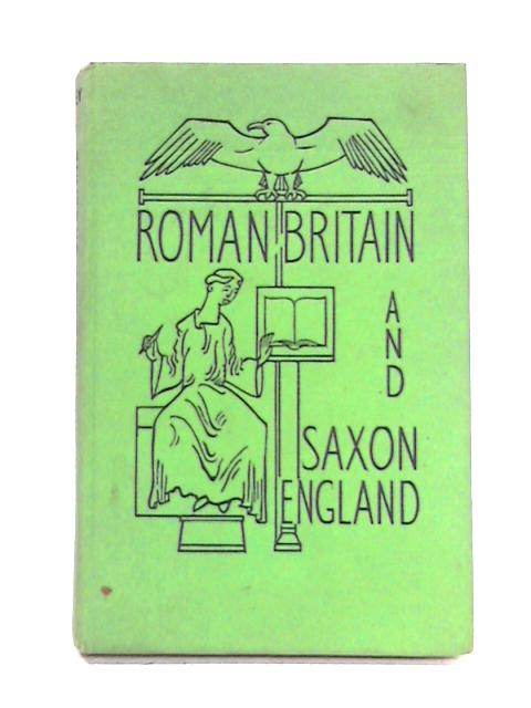 Roman Britain and Saxon England by P.W.J. Riley