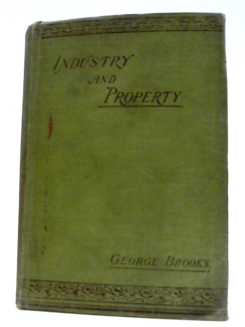 Industry and Property by George Brooks