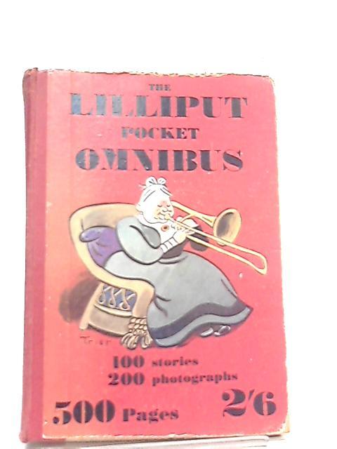 The Lilliput Pocket Omnibus by Stefan Lorant