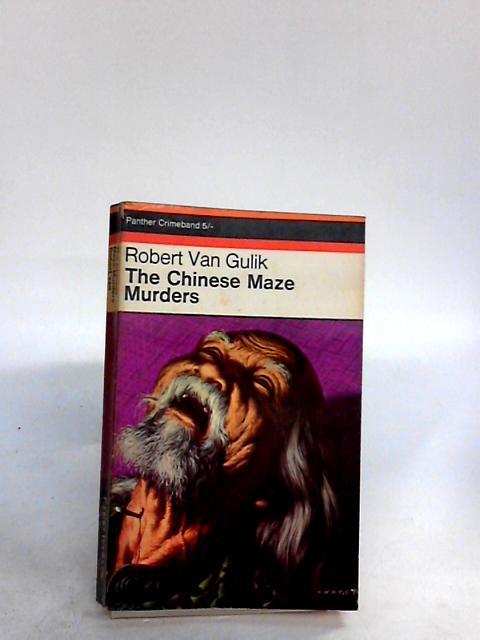 The Chinese Maze Murders by Van Gulik, Robert