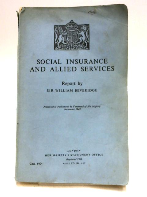 Social Insurance and Allied Services by Sir William Beveridge