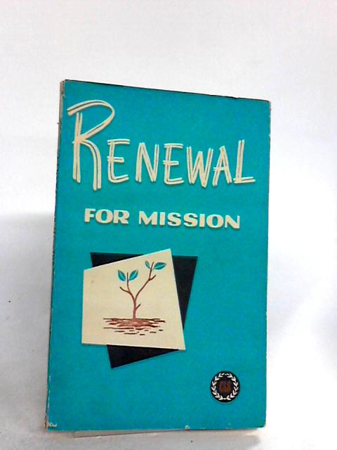 Renewal for mission By David Lyon, Albert Manuel