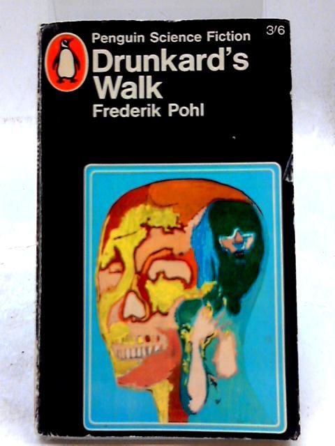 Drunkards Walk by Pohl, Frederik
