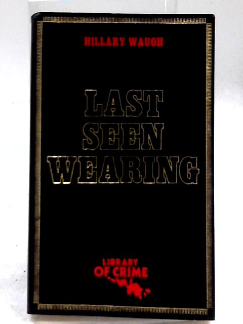 Last Seen Wearing ( Heron Library of Crime) by Waugh, Hillary