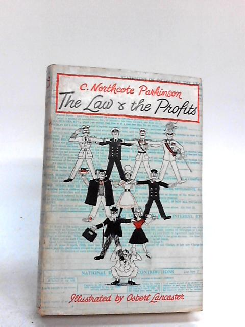 The Law and the Profits by Cyril Northcote Parkinson