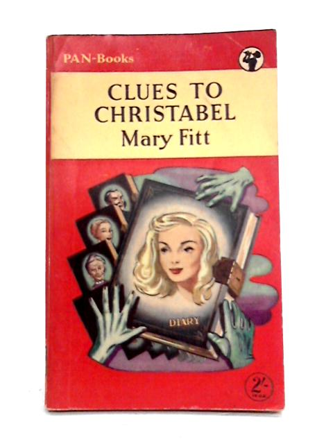 Clues to Christabel by Mary Fitt