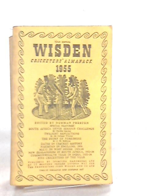 Wisden Cricketers Almanack 1955 by Norman Preston