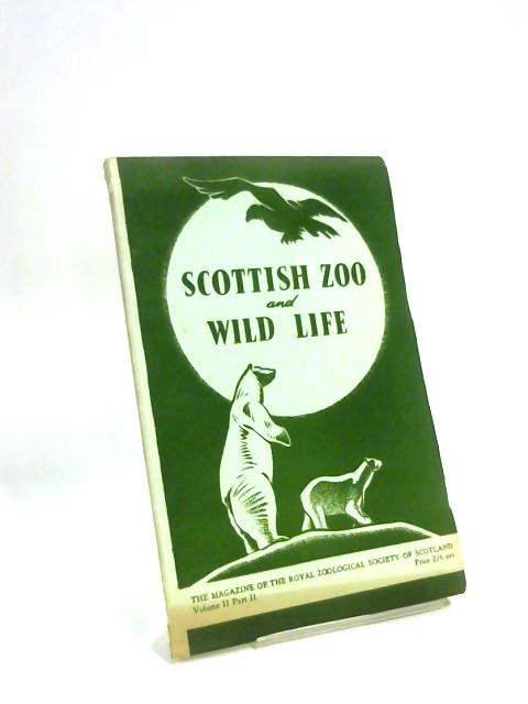 Scottish Zoo and Wild life, the Magazine of the Royal Zoological Society of scotland, by T. H.Gillespie