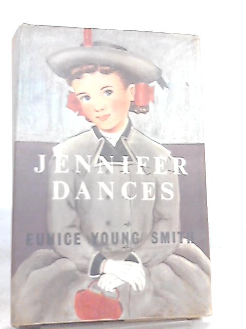 Jennifer Dances by Eunice Young Smith